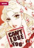 Can't Lose You Vol. 3