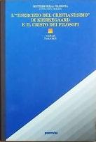 L' esercizio del cristianesimo di Kierkegaard e il Cristo dei filosofi