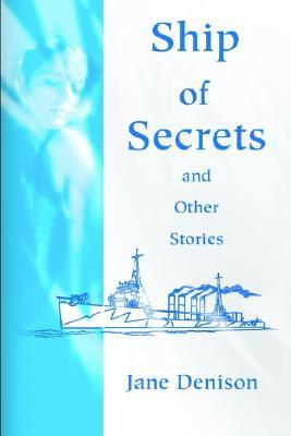 Ship of Secrets and Other Stories