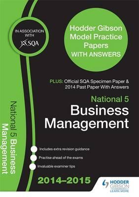 SQA Specimen Paper, 2014 Past Paper National 5 Business Management & Hodder Gibson Model Papers