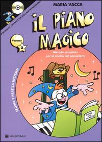 Il piano magico. Con CD Audio
