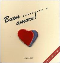 Buon... amore! Con audiolibro. CD Audio