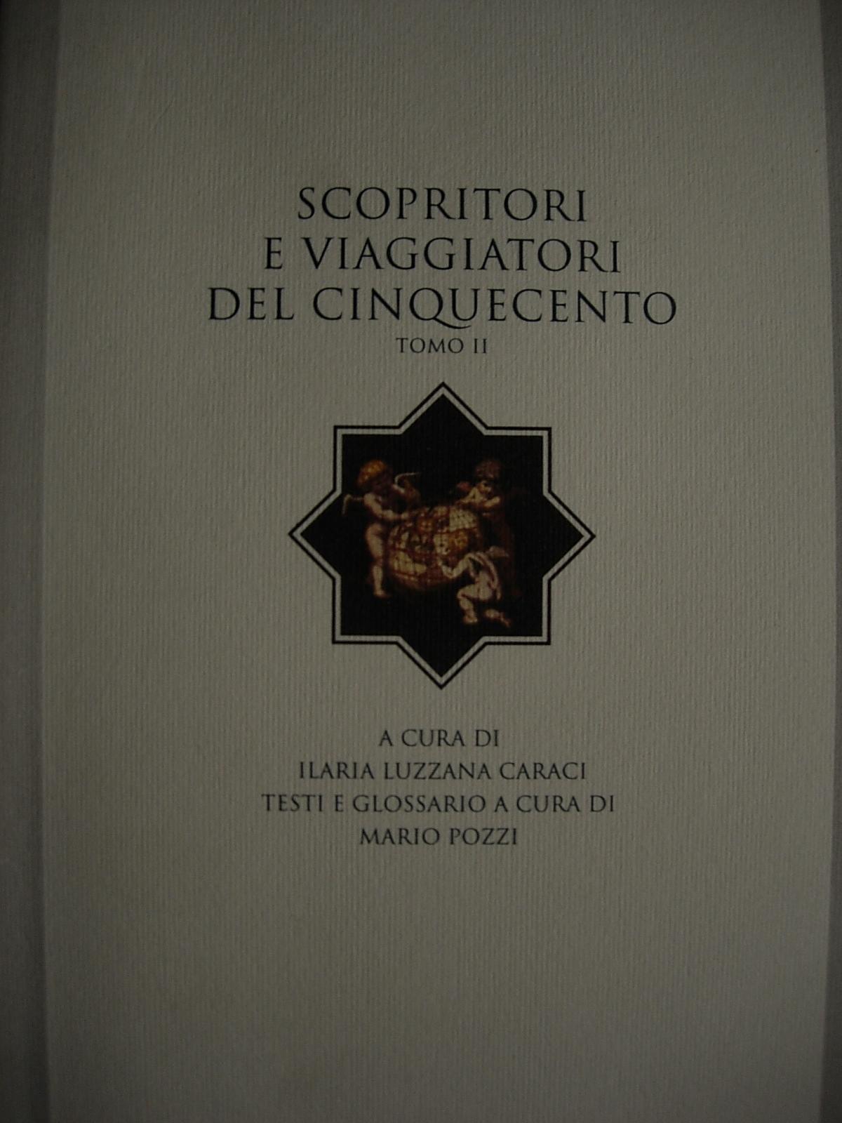 Scopritori e viaggiatori del Cinquecento vol.2