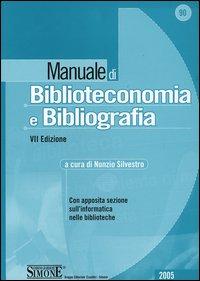 Manuale di biblioteconomia e bibliografia