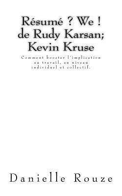 Résumé ? We ! de Rudy Karsan; Kevin Kruse
