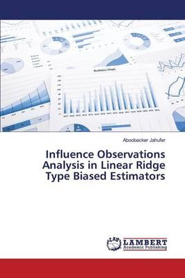 Influence Observations Analysis in Linear Ridge Type Biased Estimators