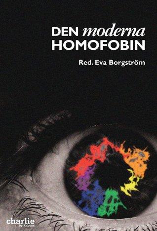 Den Moderna Homofobin