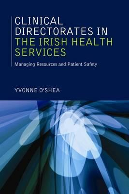 Clinical Directorates in the Irish Health Services
