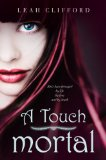 A Touch Mortal