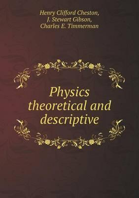 Physics Theoretical and Descriptive