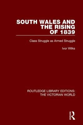 South Wales and the Rising of 1839