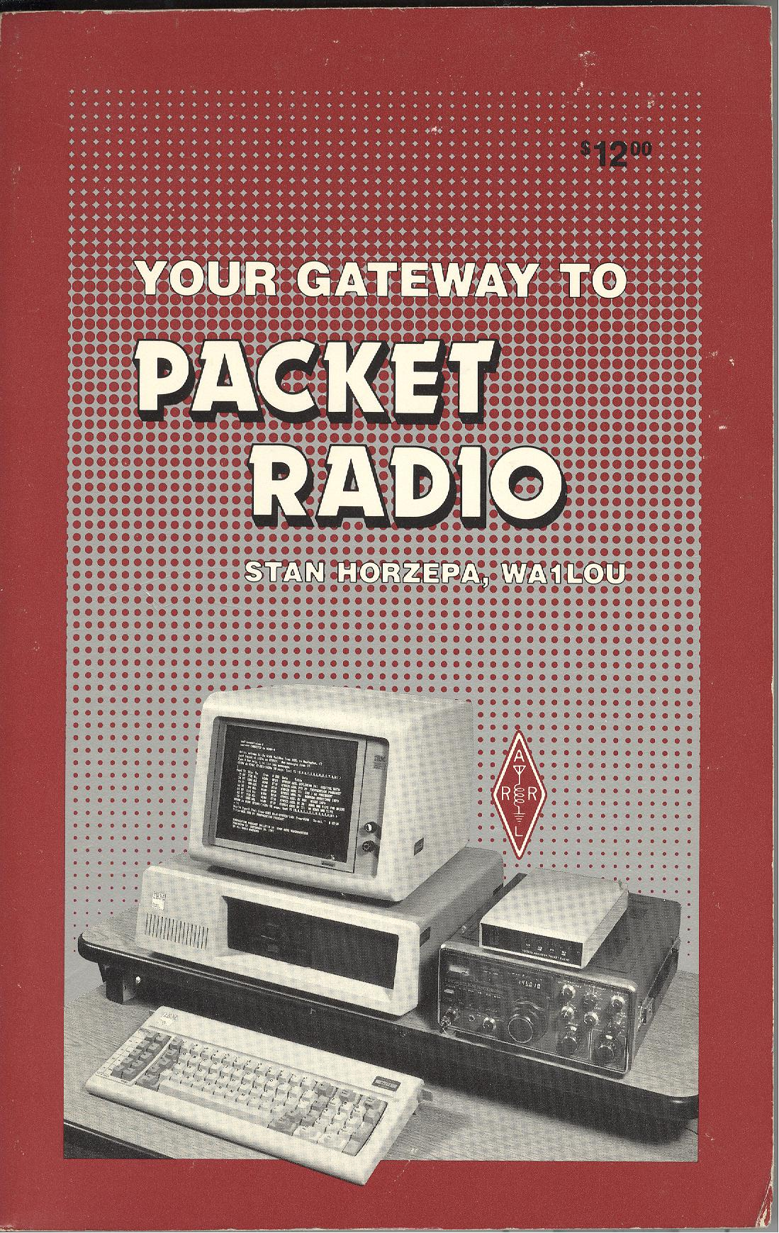 Your Gateway to Packet Radio