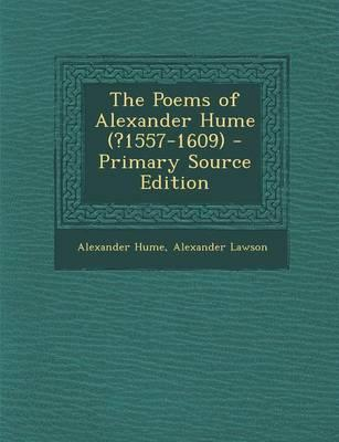 The Poems of Alexander Hume (?1557-1609)