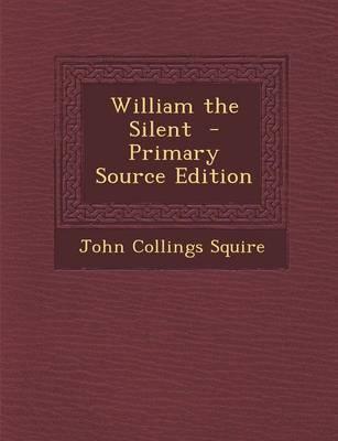 William the Silent -...