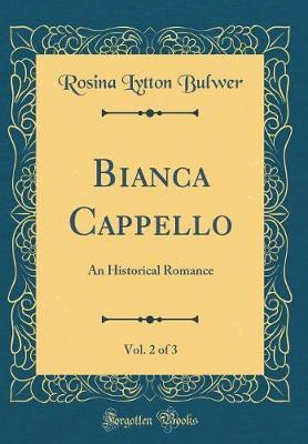 Bianca Cappello, Vol. 2 of 3