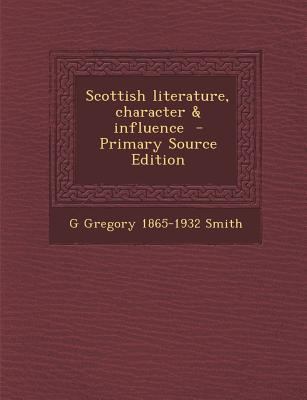 Scottish Literature, Character & Influence