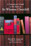 A connoisseur's guide to the books of Sir Winston Churchill