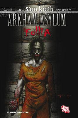Arkham Asylum: Folli...