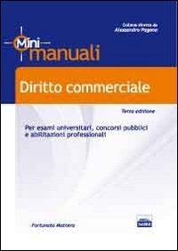 Diritto commerciale. Per esami universitari, concorsi pubblici e abilitazioni professionali