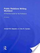 Public Relations Writing Worktext