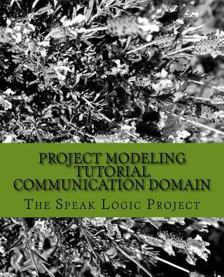 Project Modeling Tutorial Communication Domain