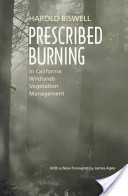Prescribed Burning in California Wildlands Vegetation Management