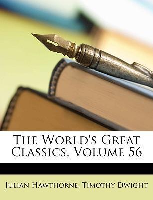 The World's Great Classics, Volume 56