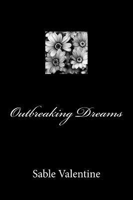 Outbreaking Dreams