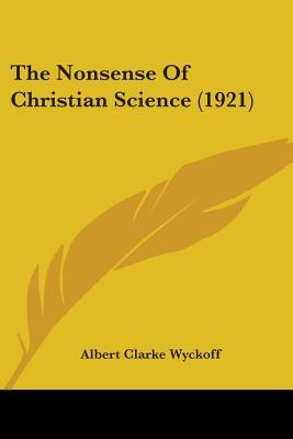 The Nonsense of Christian Science (1921)