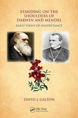Standing on the Shoulders of Darwin and Mendel