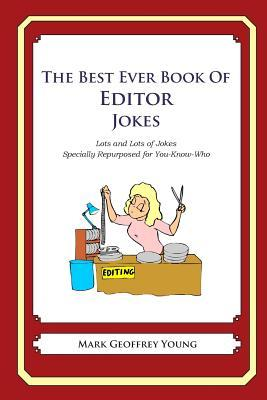 The Best Ever Book of Editor Jokes