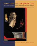 e-Study Guide for: Morality and the Good Life: An Introduction to Ethics Through Classical Sources by Robert Solomon, ISBN 9780073407425