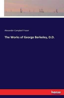 The Works of George Berkeley, D.D