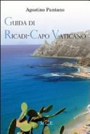 Guida di Ricadi-Capo Vaticano. La natura, la storia, il turismo
