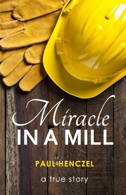 Miracle in a Mill