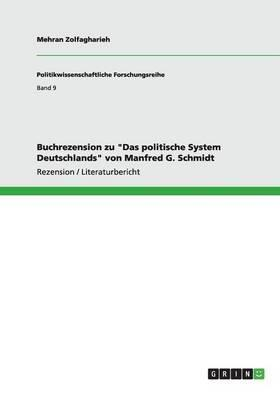 """Buchrezension zu """"Das politische System Deutschlands"""" von Manfred G. Schmidt"""