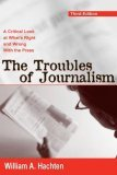 Troubles of Journalism