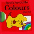 Spot's Favourite Colours