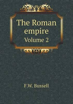 The Roman Empire Volume 2