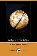Aether and Gravitation (Dodo Press)