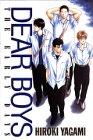 DEAR BOYS―THE EARLY DAYS
