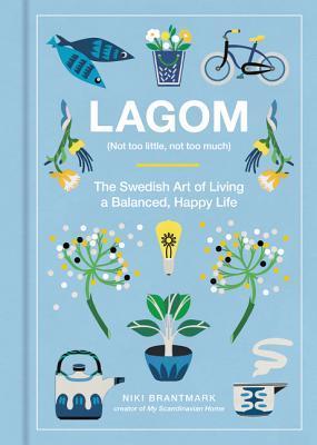 Lagom (Not Too Littl...