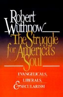 The Struggle for America's Soul