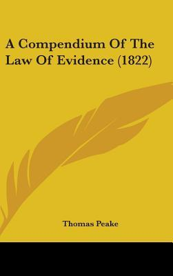 A Compendium of the Law of Evidence (1822)