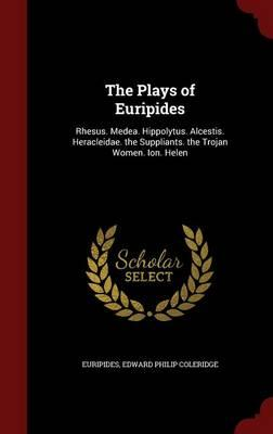 The Plays of Euripides
