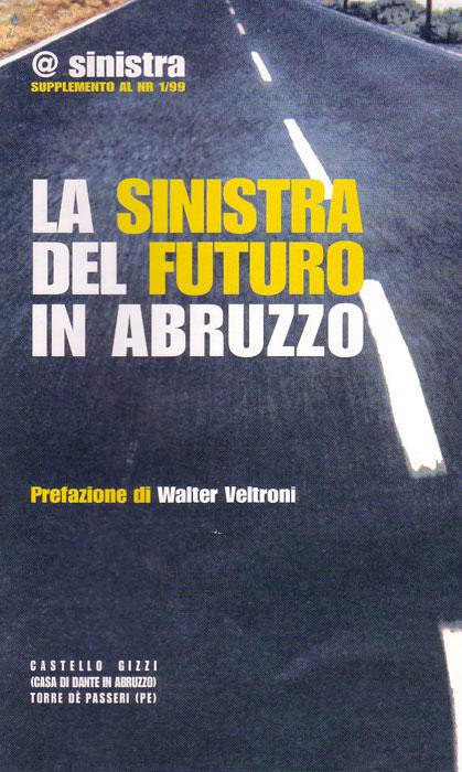La sinistra del futuro in Abruzzo