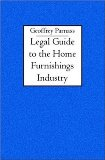 Legal Guide to the Home Furnishings Industry