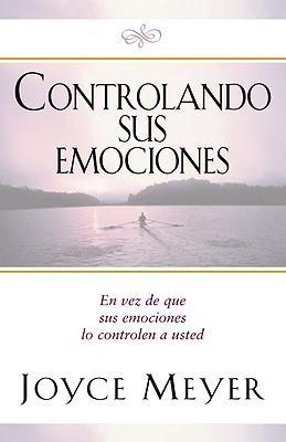 Controlando Sus Emociones/Managing Your Emotions