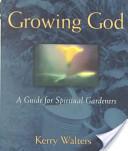 Growing God