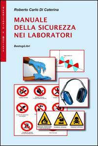 Manuale della sicurezza nei laboratori